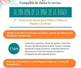 Al Din Don de la Dina de la Danza 2º Festival de Danza para Niñas y Niños en Plazas y Jardines