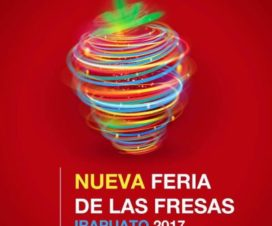 Feria de las Fresas Irapuato Guanajuato 2017