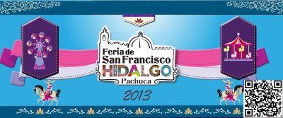 Feria de San Francisco Hidalgo Pachuca 2013