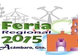 Feria Regional de Acámbaro Guanajuato 2015
