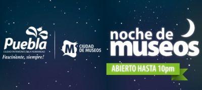 Noche de Museos Puebla