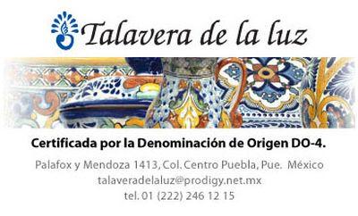 Talavera de la Luz Puebla